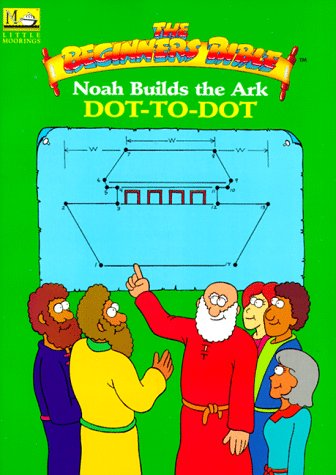 Noah Builds the Ark Dot-To-dot Book  by  Little Moorings