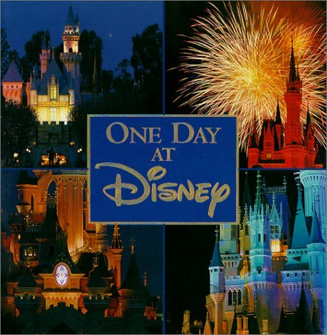One Day at Disney  by  Wendy Lefkon