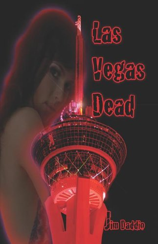 Las Vegas Dead  by  Jim Daddio