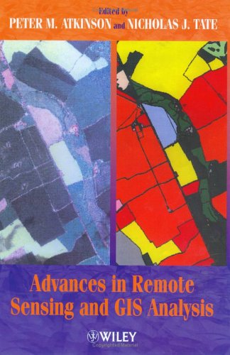 Advances In Remote Sensing And Gis Analysis Peter M. Atkinson