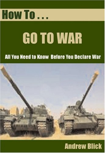 How to Go to War Andrew Blick