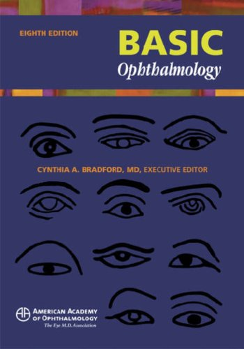 Basic Ophthalmology  by  Cynthia A. Bradford