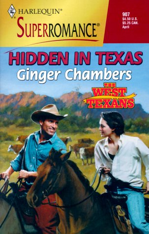 Hidden in Texas (The West Texans #6) Ginger Chambers