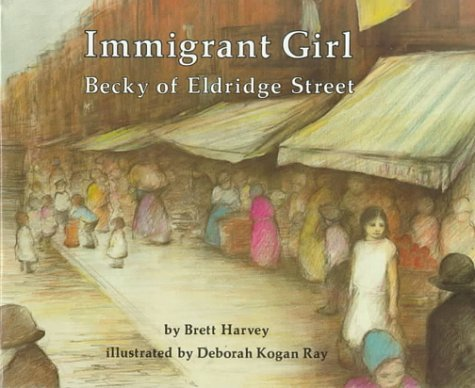 Immigrant Girl: Becky of Eldridge Street  by  Brett Harvey