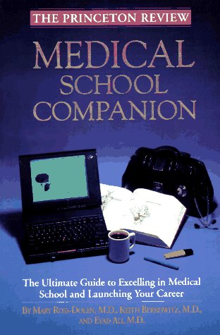 Medical School Companion (Princeton Review Series) Mary Ross-Dolen