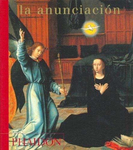 La Anunciation Phaidon Press