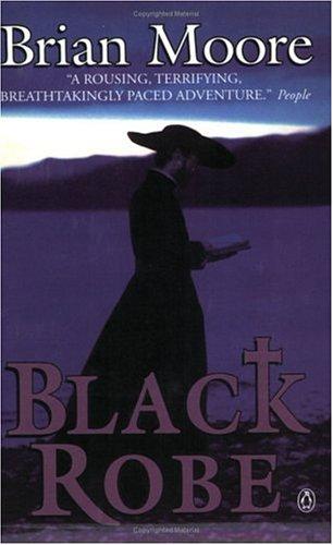 Black Robe  by  Brian Moore