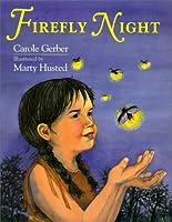 Firefly Night  by  Carole Gerber