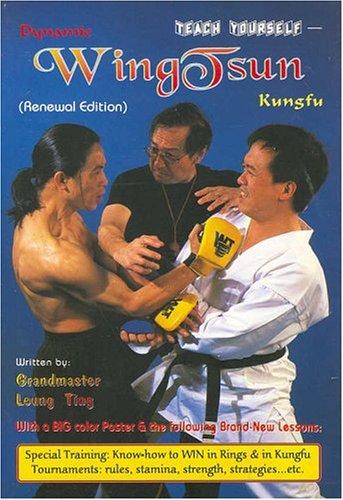 Dynamic Wing Tsun Kung Fu  by  Ting Leung
