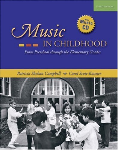 Songs in Their Heads: Music and Its Meaning in Childrens Lives, Second Edition Patricia Shehan Campbell