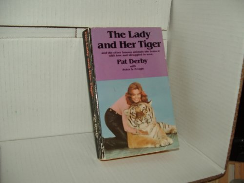 The Lady And Her Tiger  by  Pat Derby
