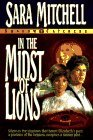 In the Midst of Lions Sara Mitchell