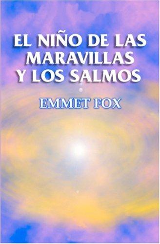 El Niño De Las Maravillas Y Los Salmos Emmet Fox