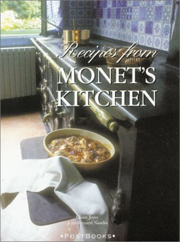 Postbooks: Recipes from Monets Kitchen Claire Joyes