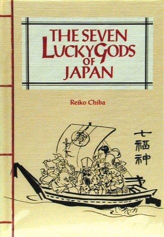 The Seven Lucky Gods Of Japan Reiko Chiba
