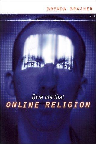 Give Me That Online Religion Brenda E. Brasher