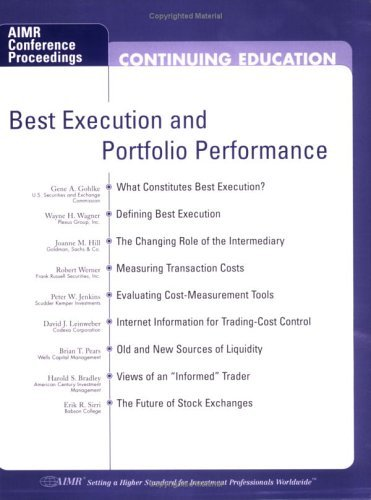 Best Execution And Portfolio Performance  by  Gene A. Gohlke