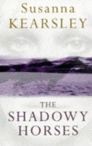 The Shadowy Horses Susanna Kearsley