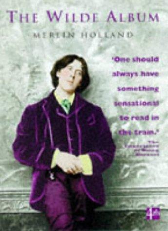 The Wilde Album  by  Merlin Holland