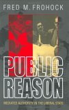 Public Reason: Mediated Authority In The Liberal State Fred M. Frohock