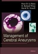Management Of Cerebral Aneurysms  by  David W. Newell
