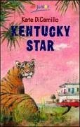 Kentucky Star  by  Kate DiCamillo