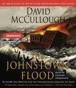 The Johnstown Flood David McCullough