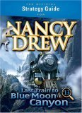 Official Strategy Guide For Nancy Drew: Last Train To Blue Moon Canyon Sonja Morris Terry Munson
