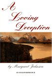 A Loving Deception  by  Margaret Johnson