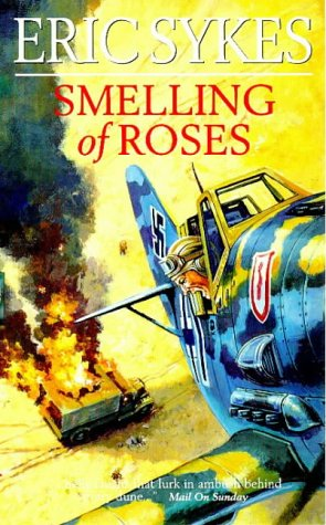 Smelling of Roses Eric Sykes