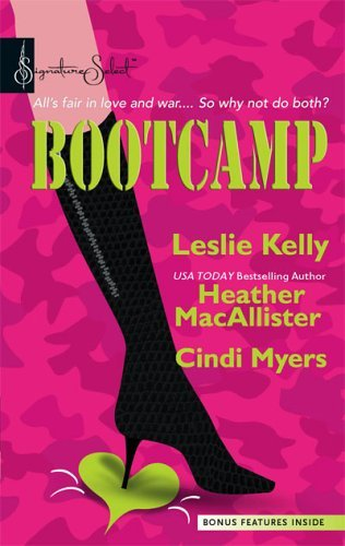 Bootcamp: Kiss and Make Up / Sugar and Spikes / Flirting with an Old Flame  by  Leslie Kelly