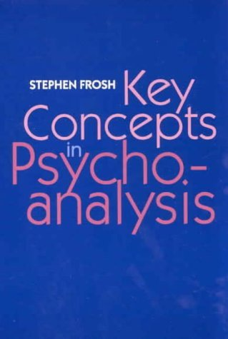 Key Concepts In Psychoanalysis  by  Stephen Frosh