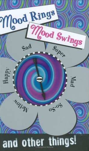 Mood Rings Mood Swings: And Other Things!  by  Carly Warner