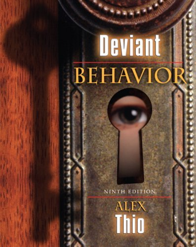 Deviant Behavior (9th Edition) (MySearchLab Series) Alex D. Thio