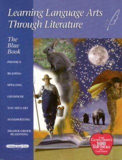The Blue Book: Learning Language Arts Through Literature  by  Hardcastle-Kille