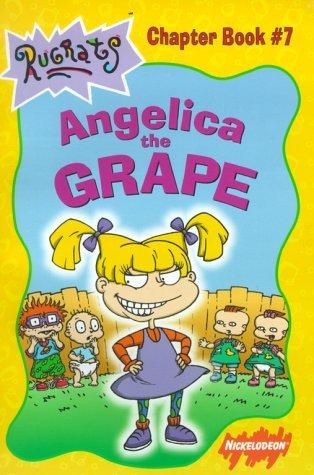 Angelica The Grape  by  Nancy E. Krulik