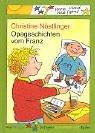 Opageschichten vom Franz  by  Christine Nöstlinger