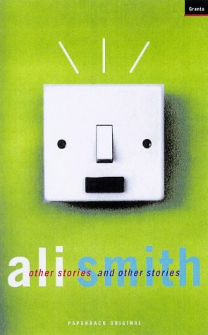 Other Stories And Other Stories Ali Smith
