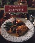 Chicken (Le Cordon Bleu Home Collection, Vol 3)  by  Le Cordon Bleu Chefs