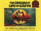 The Origin Of Life On Earth: An African Creation Myth  by  David A. Anderson