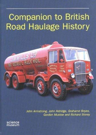 Companion To British Road Haulage History John Armstrong