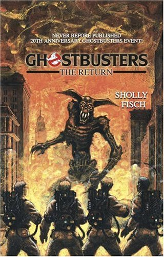 Ghostbusters: The Return  by  Sholly Fisch