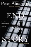 End of Story: A Novel of Suspense  by  Peter Abrahams