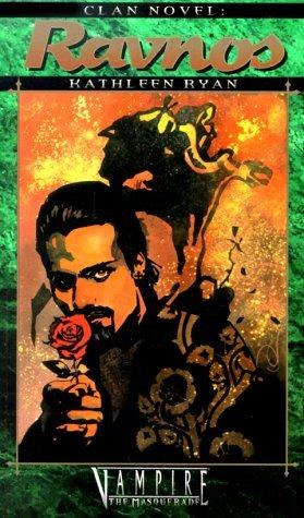 Ravnos (Vampire: The Masquerade: Clan Novel, #8) Kathleen Ryan