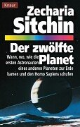 Der zwölfte Planet (Die Chroniken des Planeten Erde, #1)  by  Zecharia Sitchin