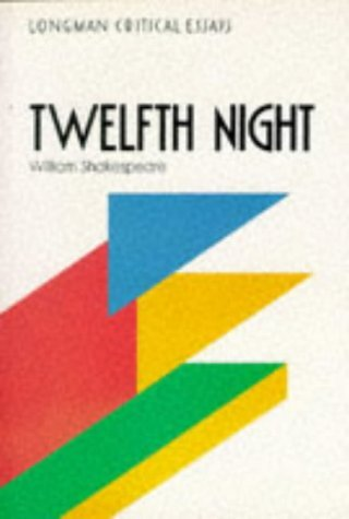 Critical Essays on twelfth Night By William Shakespeare  by  Linda Cookson