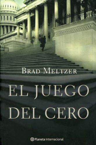 El Juego Del Cero  by  Brad Meltzer