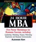 Streetwise 24 Hour Mba  by  Alexander Hiam
