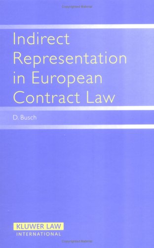 The Unauthorised Agent: Perspectives from European and Comparative Law Danny Busch