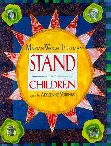 Stand for Children  by  Marian Wright Edelman